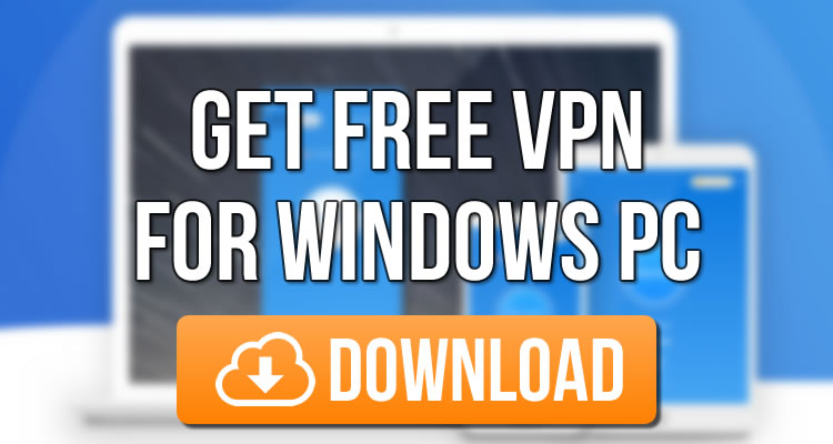 Download Free VPN For Windows PC in Gummersbach - Germany